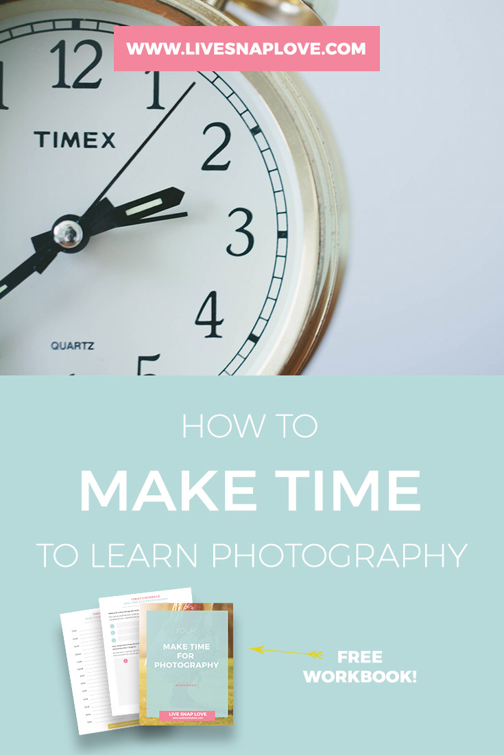 Photography Tips | Learn how to to make time to learn photography.