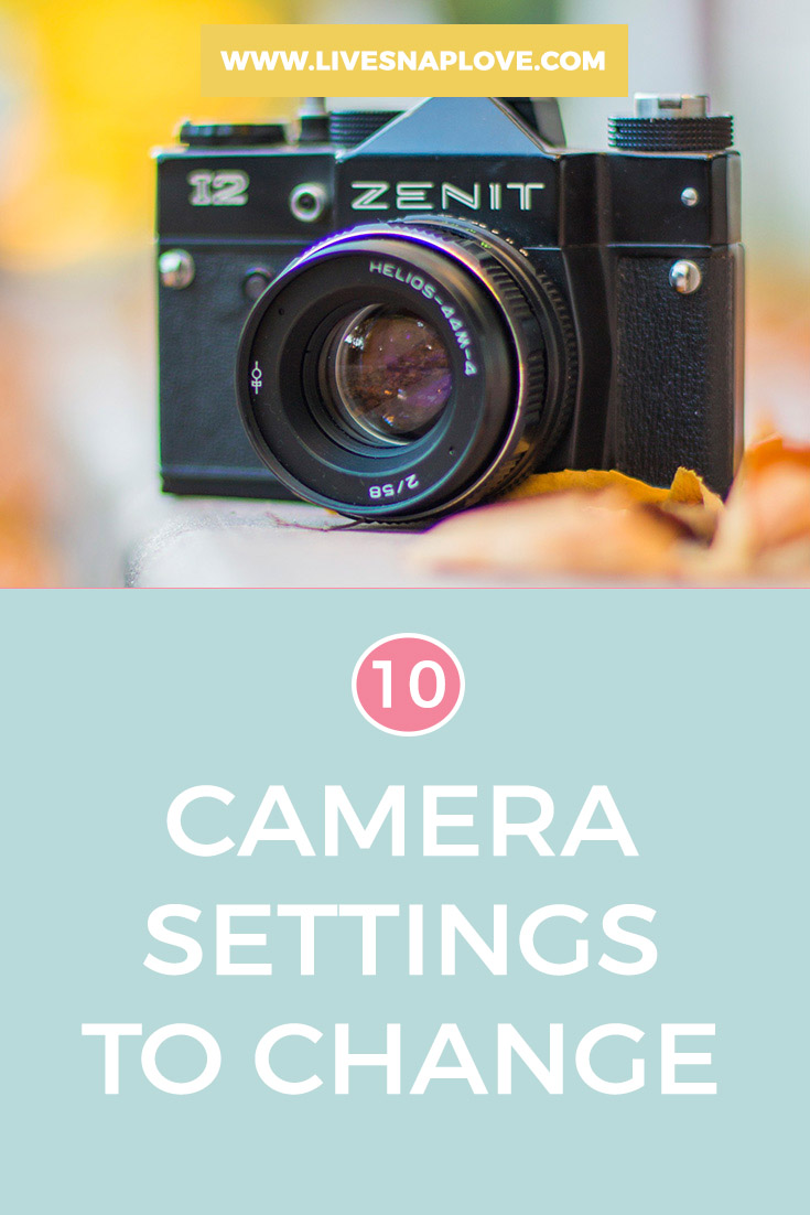 10 camera settings you should change today to take better photos | Beginner Photography Tips