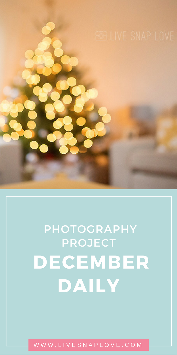 Photography Project | December Daily | Christmas Photography | Ideas for Photos | Creativity Challenge