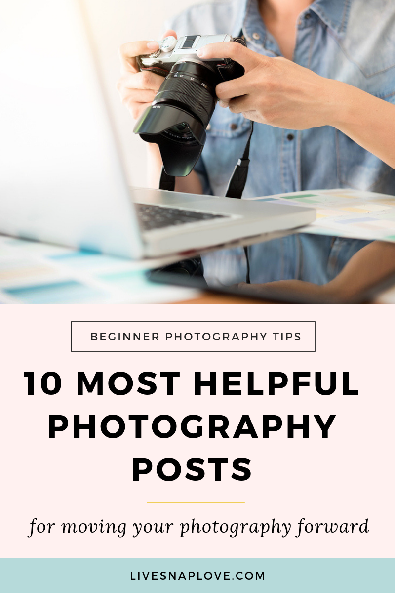 Move your photography forward with these 10 photography tutorials for beginners! | Photography Tips | Photography Tutorials