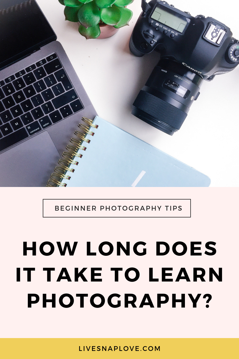 How long does it take to get good at photography? Read this and find out! | Beginner Photography Tips