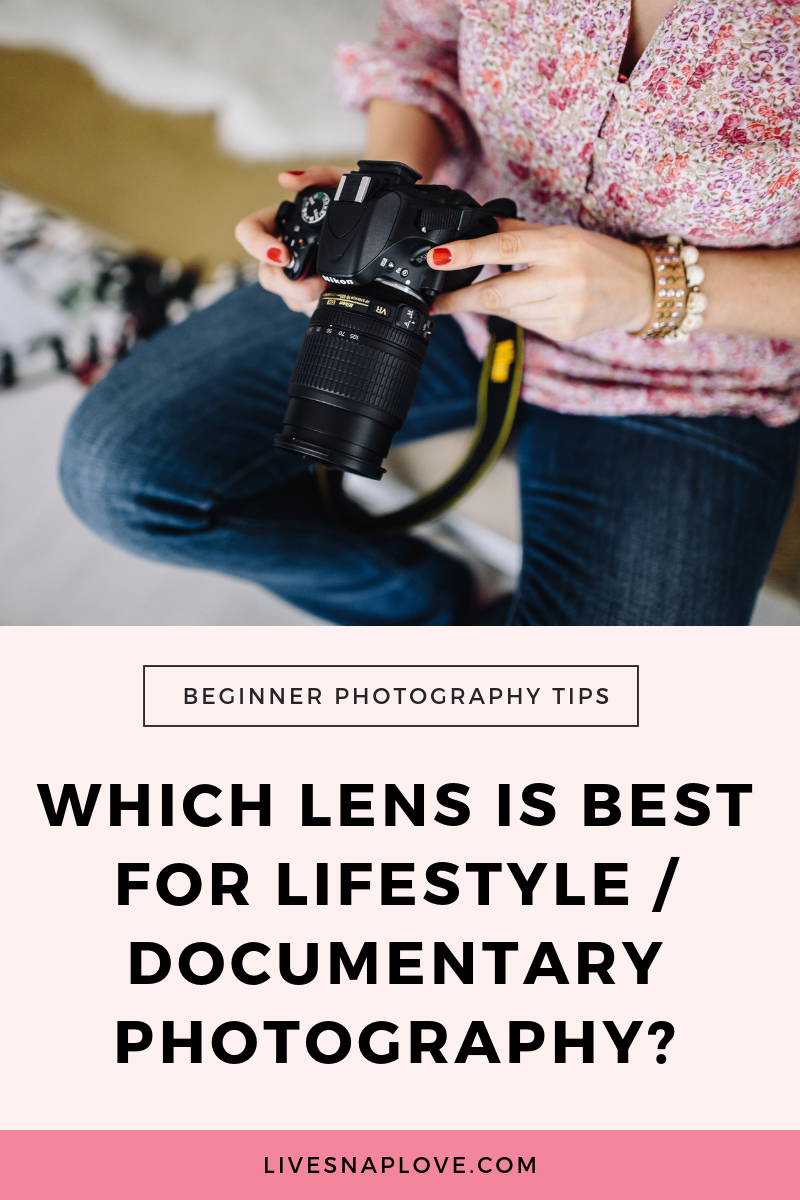 Photography Tip | Camera Gear | Which Lens | Lifestyle Photography | Documentary Photography