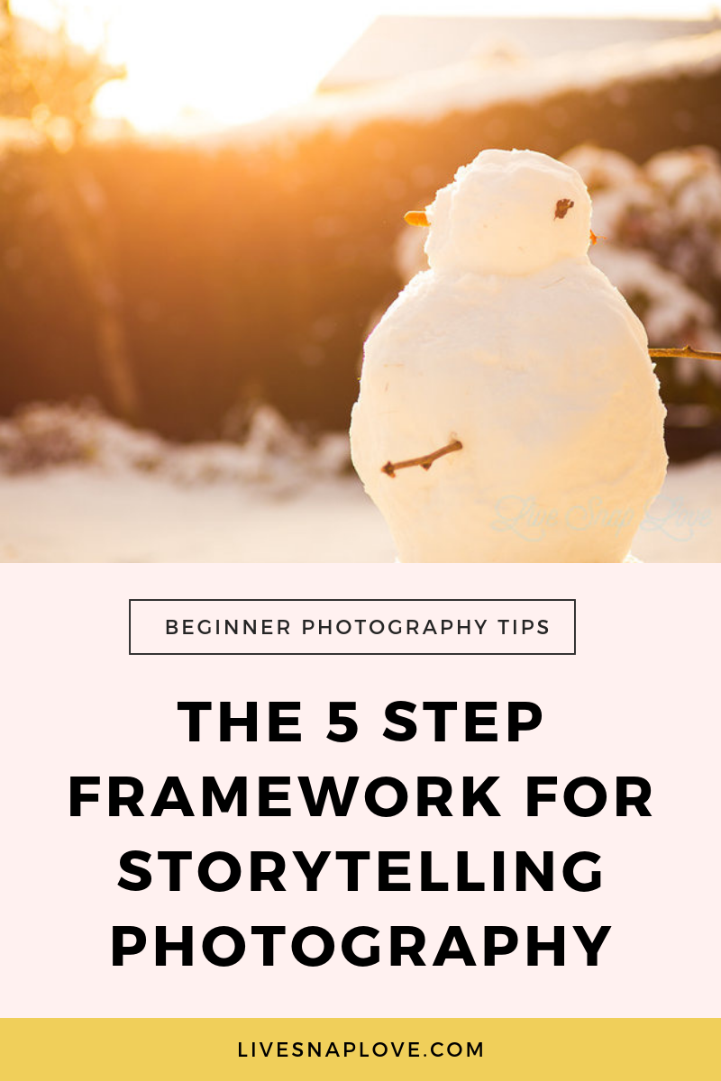 Learn storytelling photography with this 5 step framework! | Storytelling Photography Ideas | Storytelling Photography Series