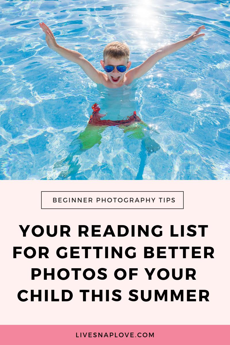 Get our summer photography tips with kids, and learn how to beautifully capture this summer with your children.  Plus get some summer photo ideas!