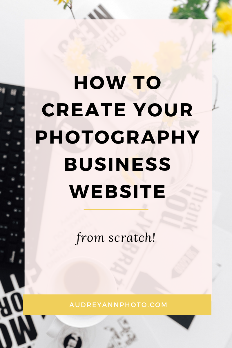 Starting a photography business and need a website? In this post, you'll learn how to create a photography business website for marketing and spreading the word about your new busines!  Click through to read all the juicy details! #photographybusiness #photographytips#phototips