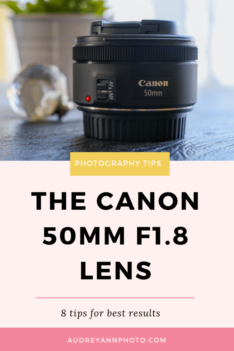 Have you got the Canon 50mm F1.8 lens but not getting the images you hoped? Then click through to read 8 tips for making the most of this awesome Canon lens! #phototips #photographytips