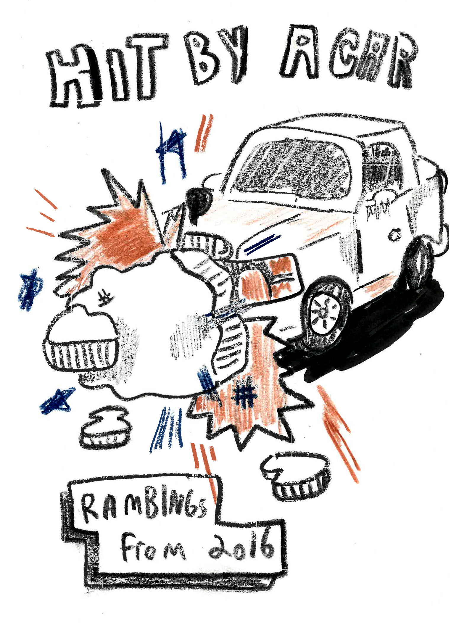 Hit by A Car: Self Published Zine