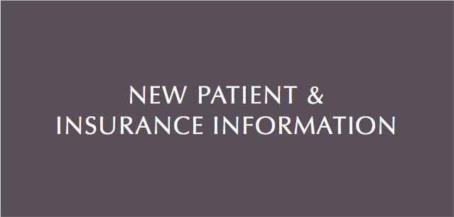 NEW PATIENTS AND INSURANCE INFORMATION.jpg