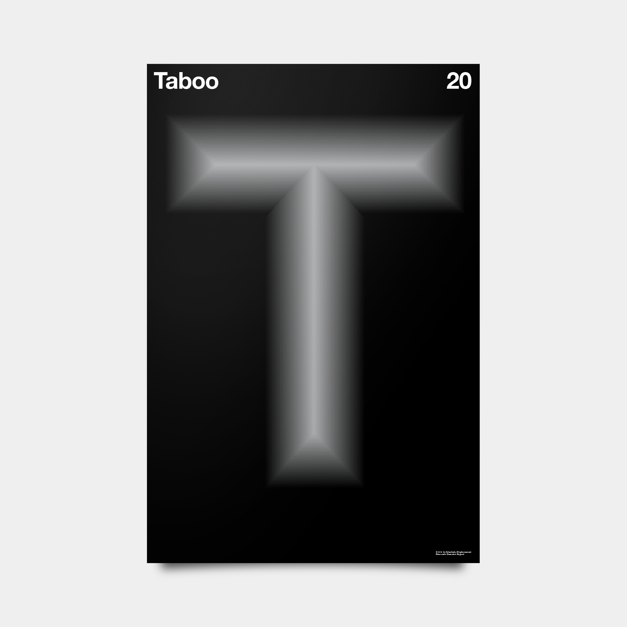 "T—Taboo Alphabet Studies Black/Silver/White 20"" by 30"""