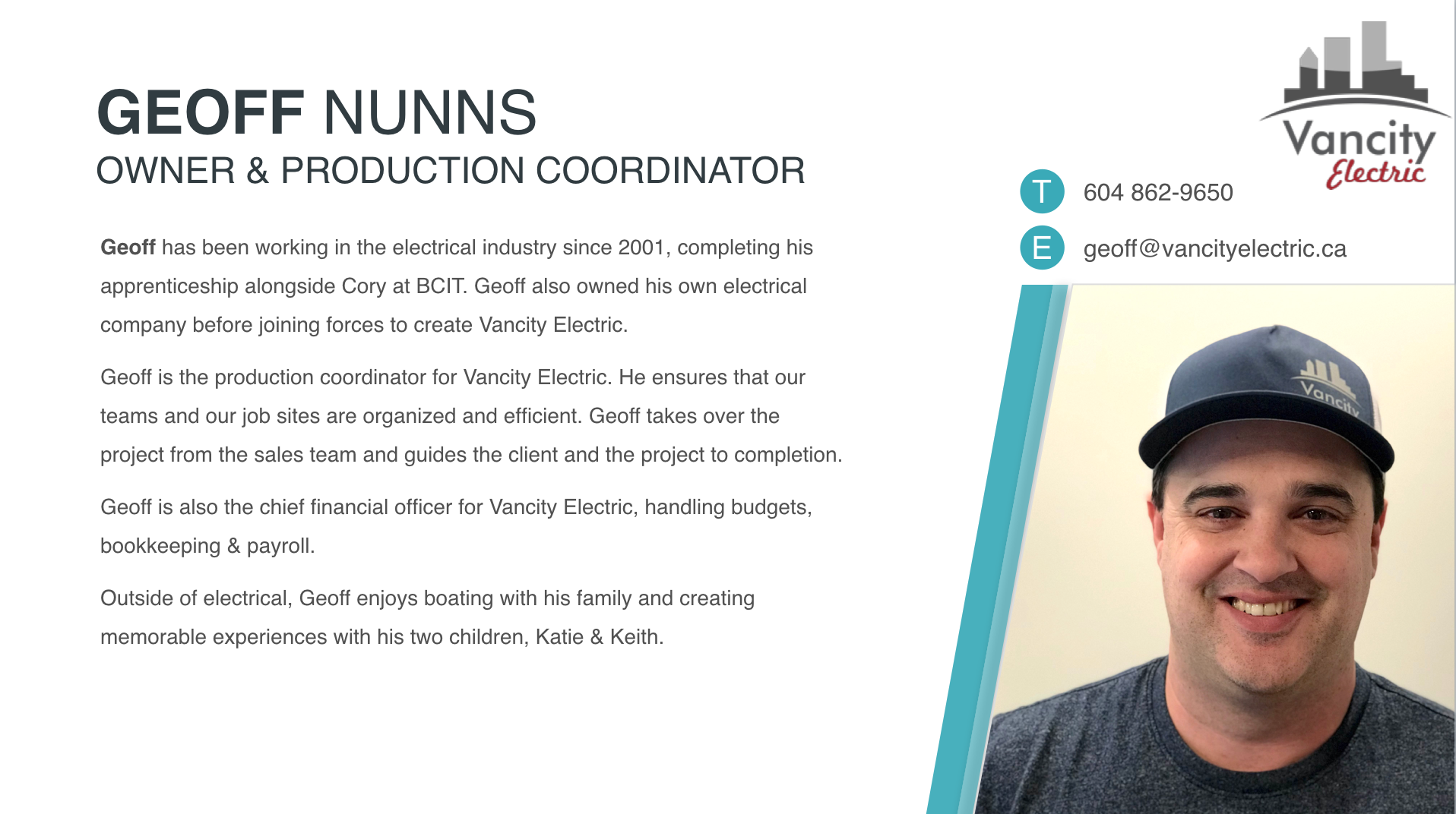 GET TO KNOW GEOFF NUNNS, VANCITY ELECTRIC