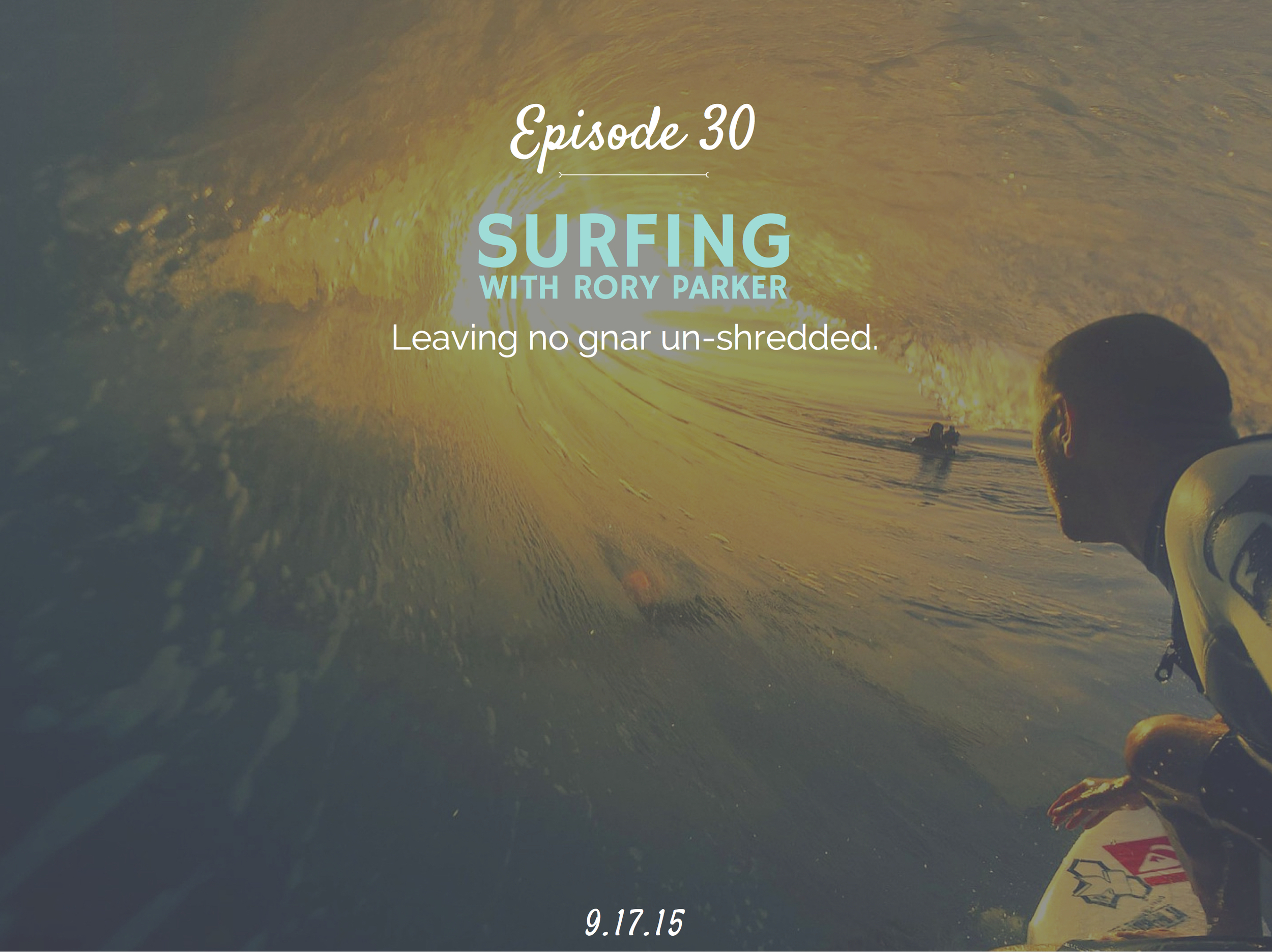 Learn about how to start surfing hobby with Rory Parker
