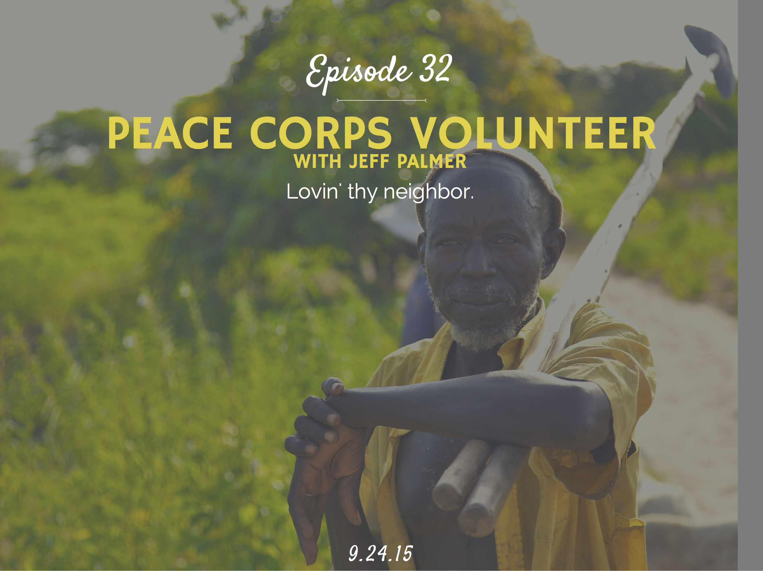 What is it like to be in the peacecorps and advice to prepare interview with Jeff Palmer