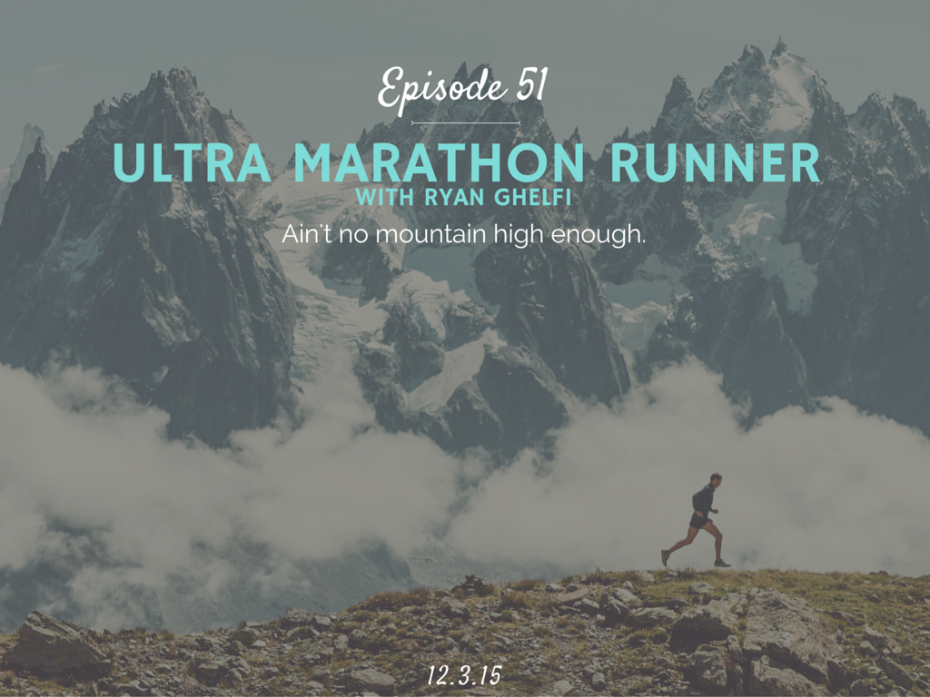 What is ultra marathon running and how to start with Ryan Ghelfi