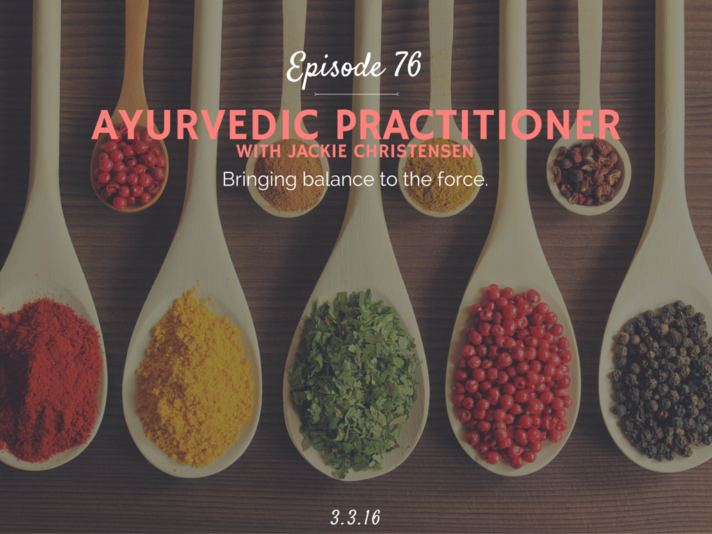 Lean what is ayurveda interview with Jackie Christensen