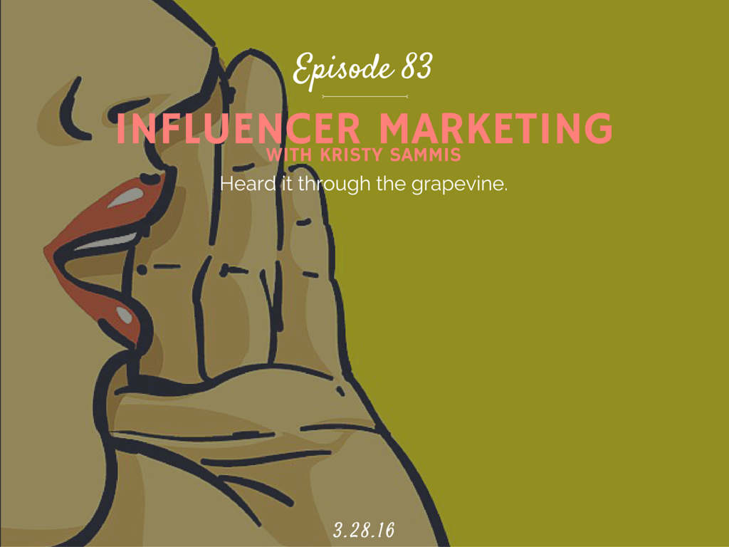 what is influencer marketing interview with clever girls Kristy Sammis