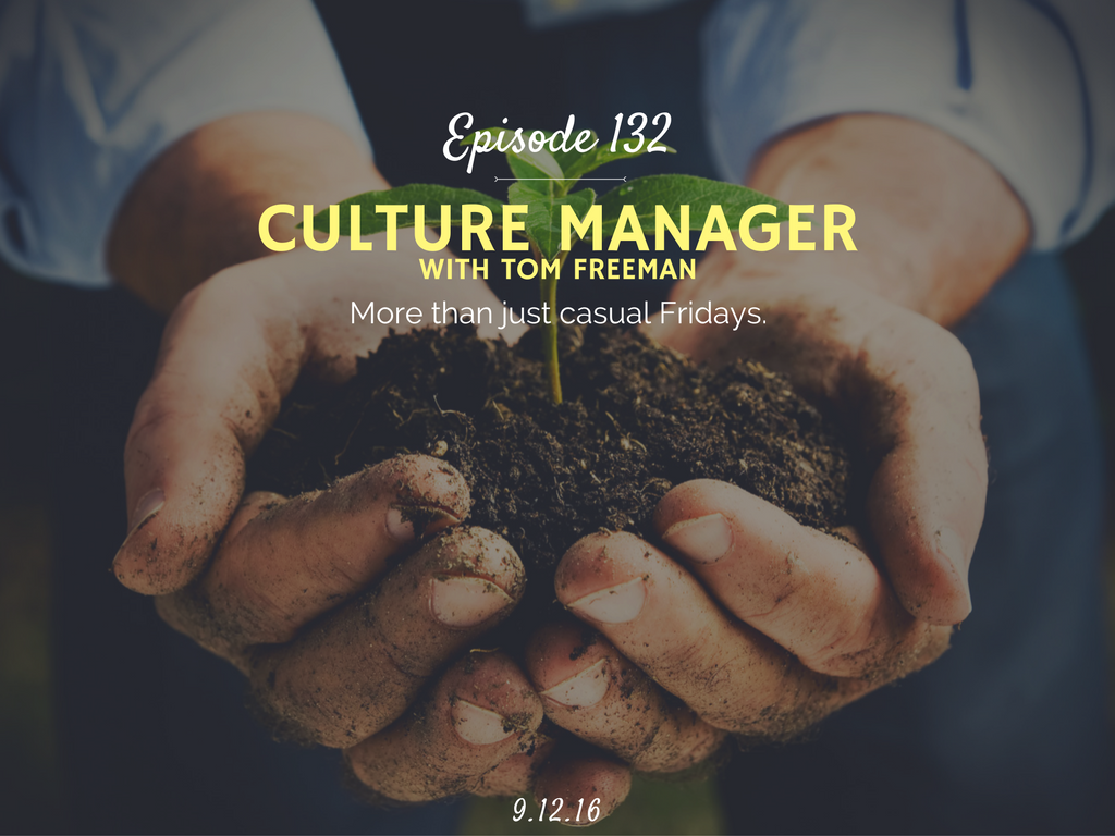 what does it mean to be a culture manager interview with tom freeman