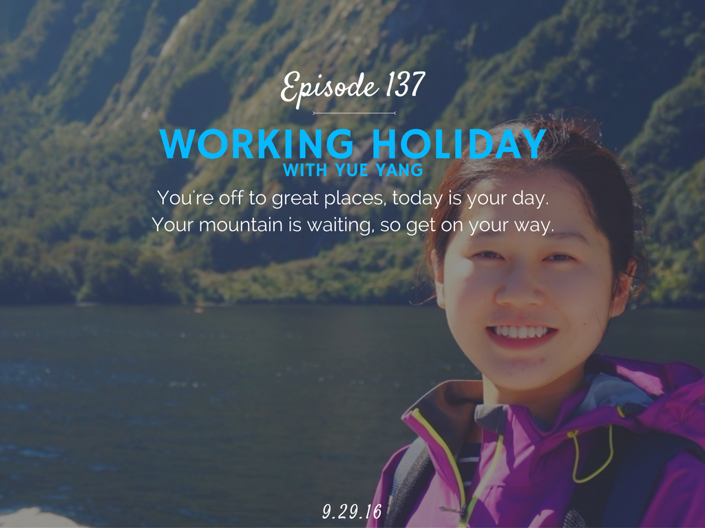 what is a working holiday visa interview with Yue Monica Yang