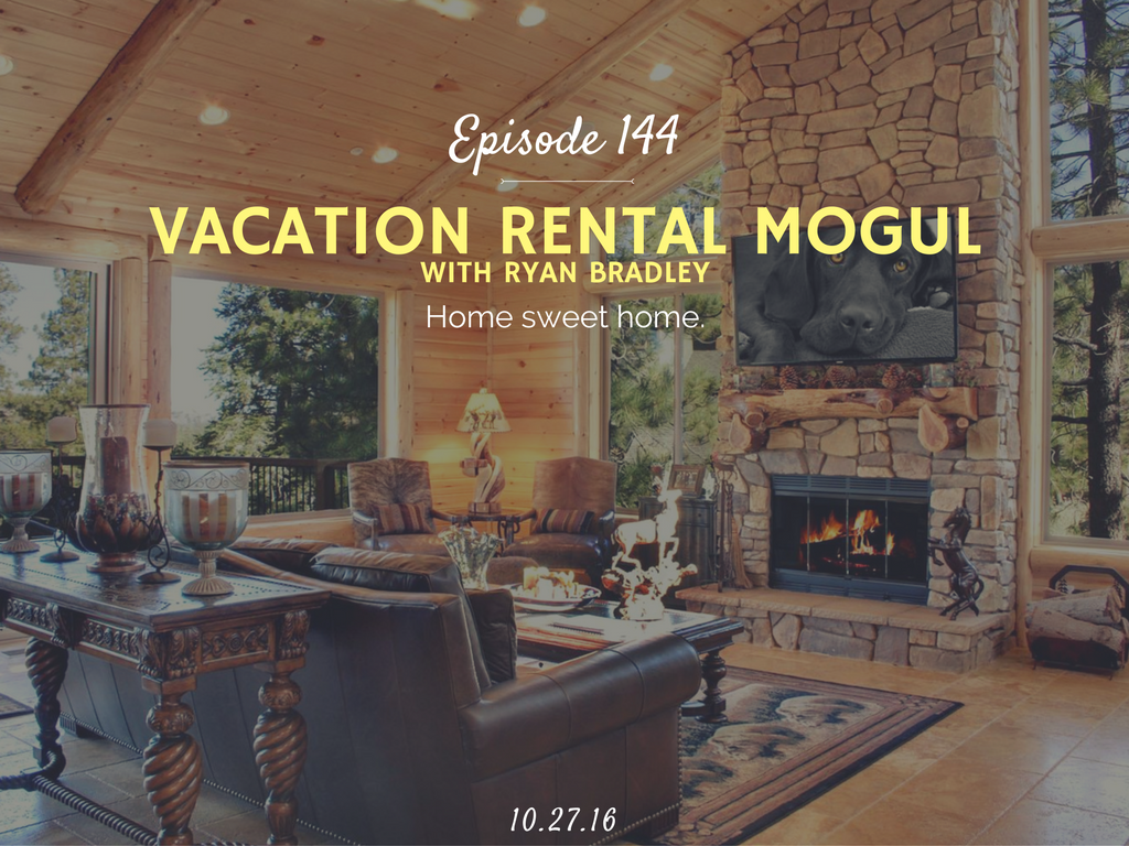 how to rent out vacation property interview with ryan bradley