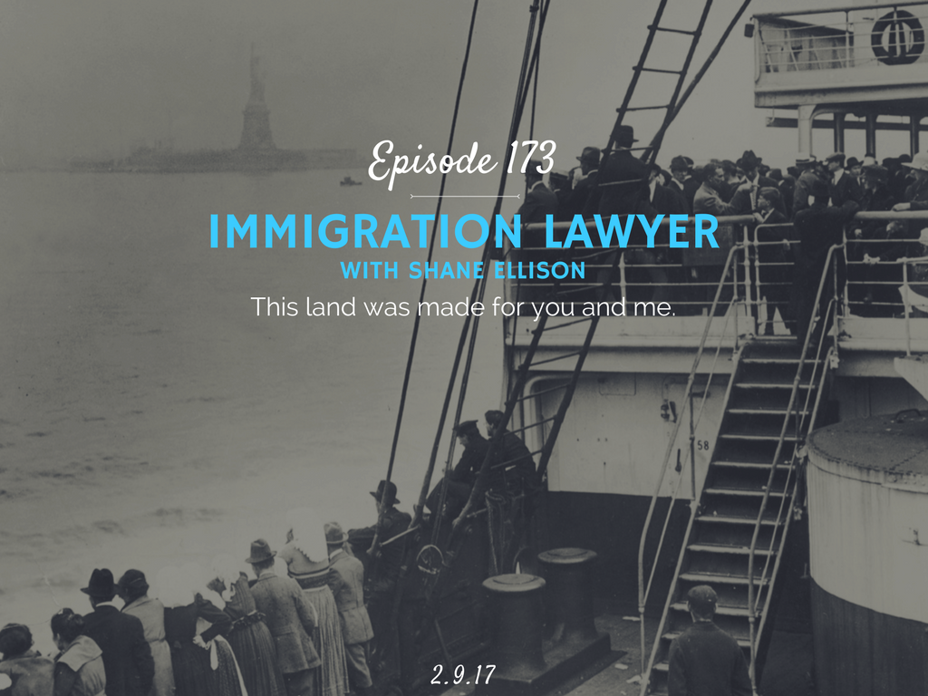 what does an immigration lawyer do interview with shane ellison