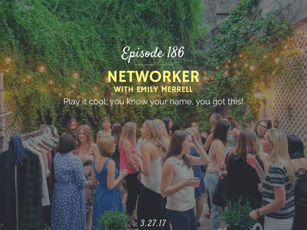 networking advice podcast interview with six degrees society founder emily merrell