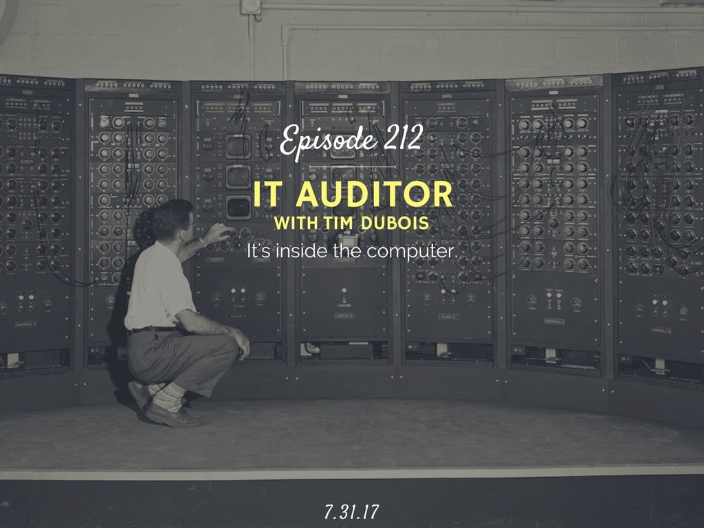 how to become an it auditor interivew with tim dubois