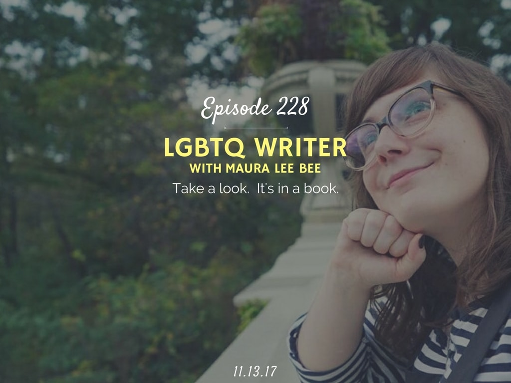 LGBTQ Writer interview with Maura Lee Bee