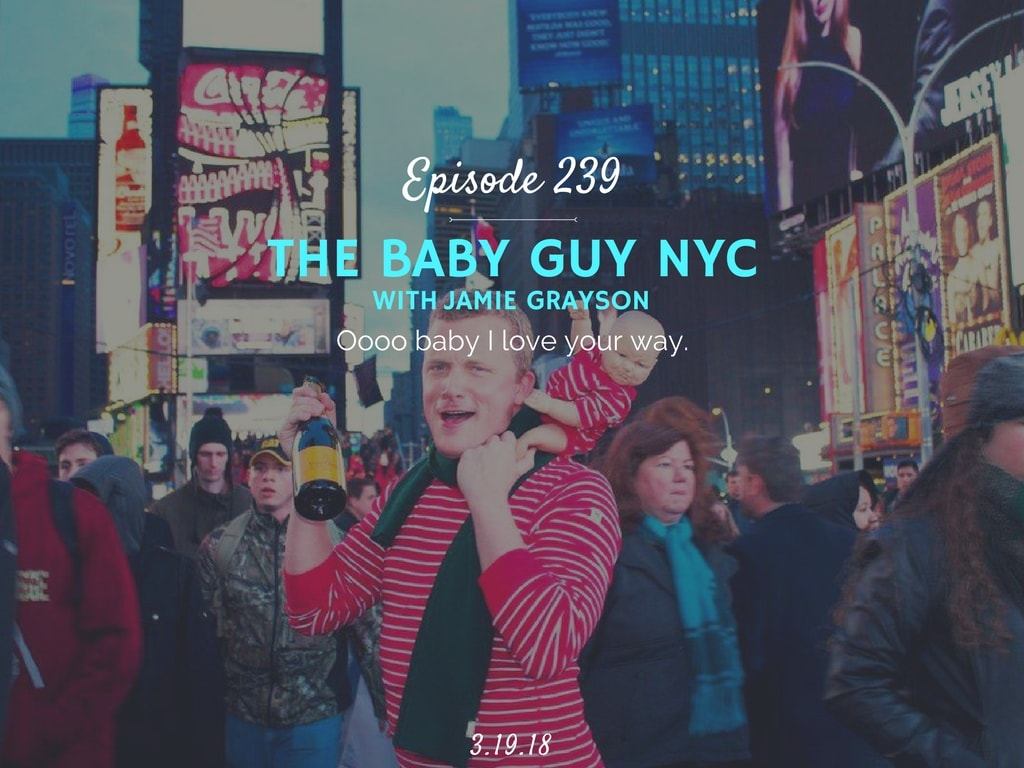 podcast interview with Jamie Grayson The Baby Guy