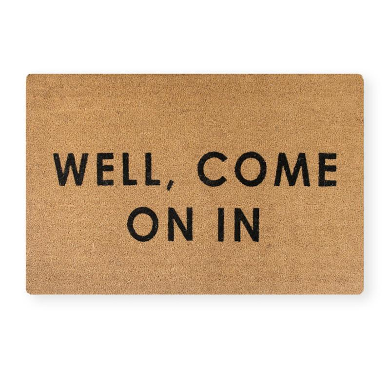 Well-Come-On-In_Doormat.jpg
