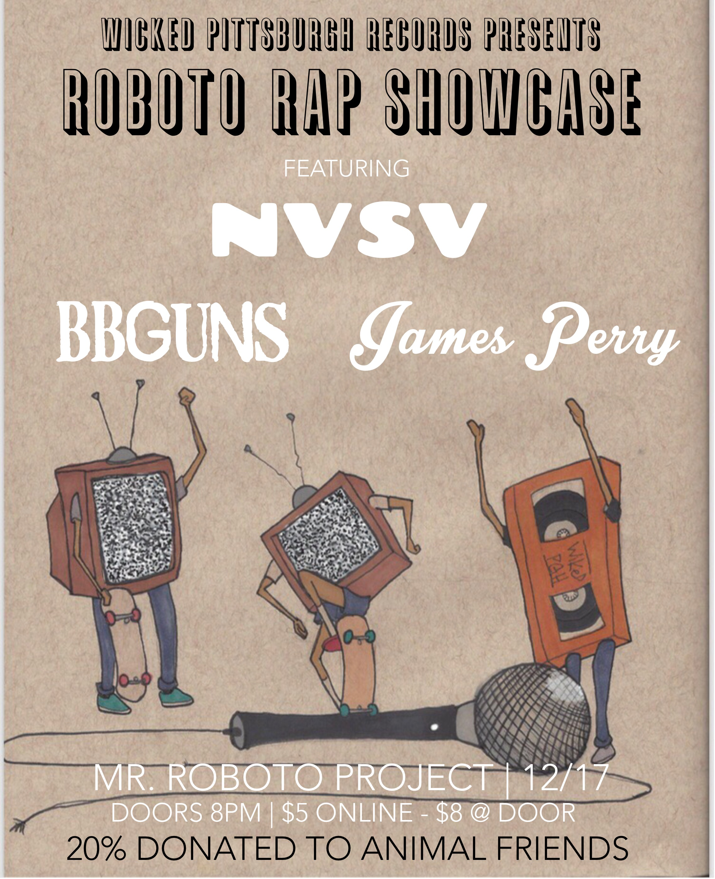 Roboto Rap Showcase Flyer - Wicked Pittsburgh Art Collective - Art by: Clayton - Text/Design by: Mike Schwarz