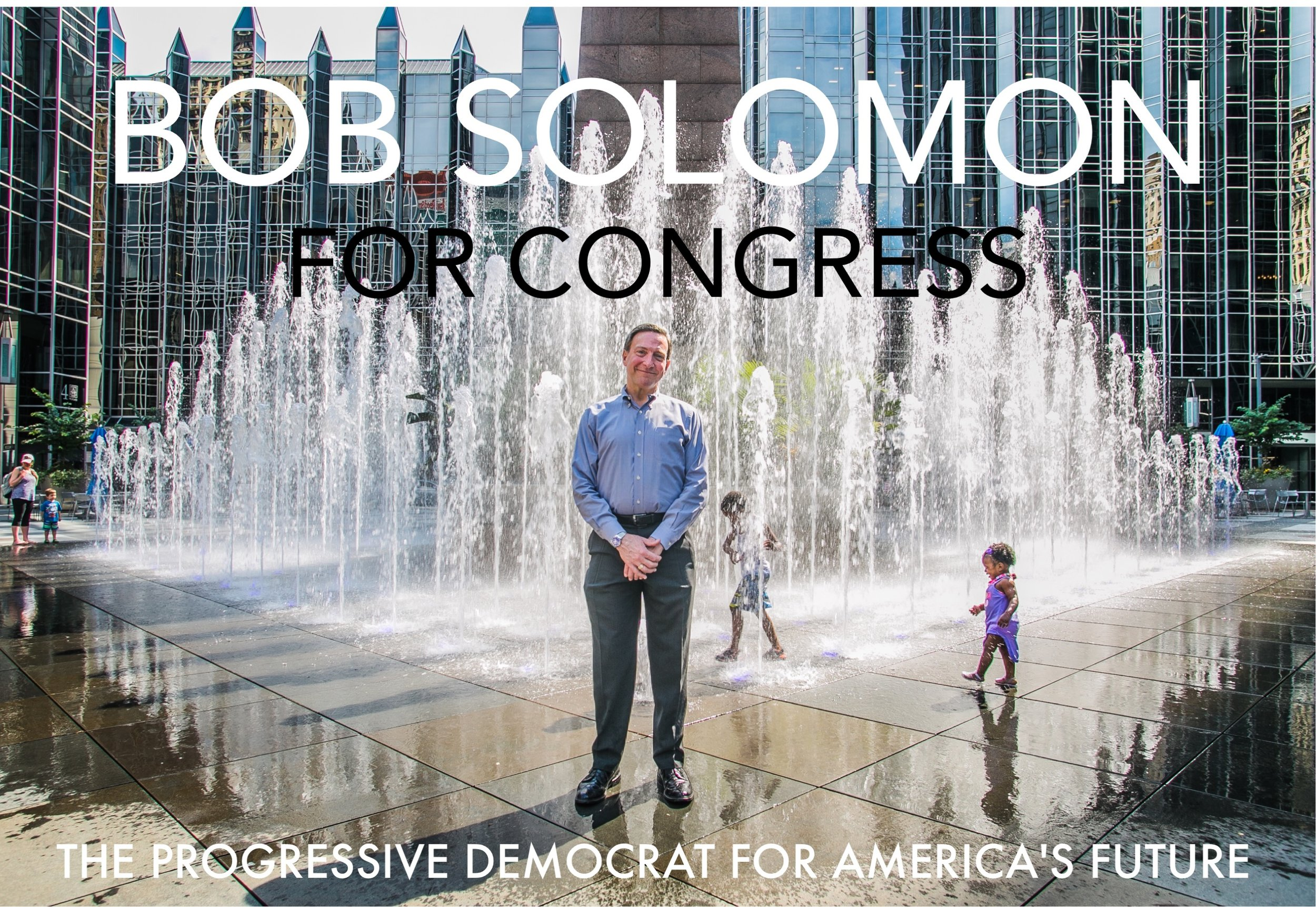 Social Media Graphic - Congressional Candidate Bob Solomon - Photo and Text Design by: Mike Schwarz