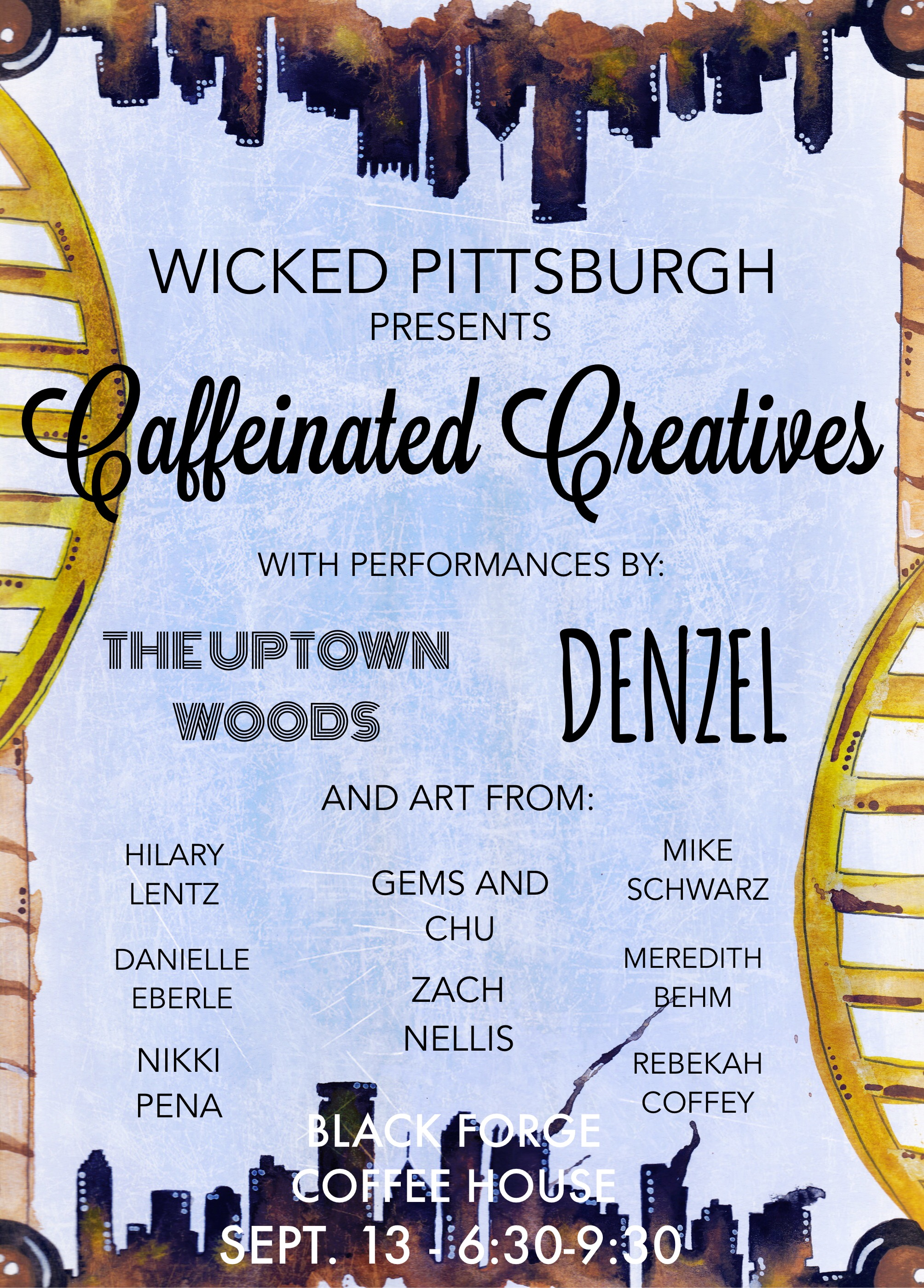 Caffeinated Creatives Flyer - Wicked Pittsburgh Art Collective - Art by: Danielle Eberle - Text/Design by: Mike Schwarz
