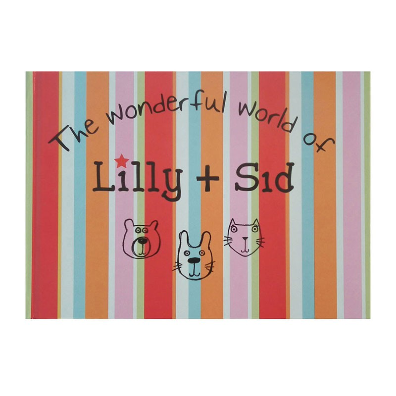 The Wonderful World of Lilly + Sid £8 Lilly + Sid.