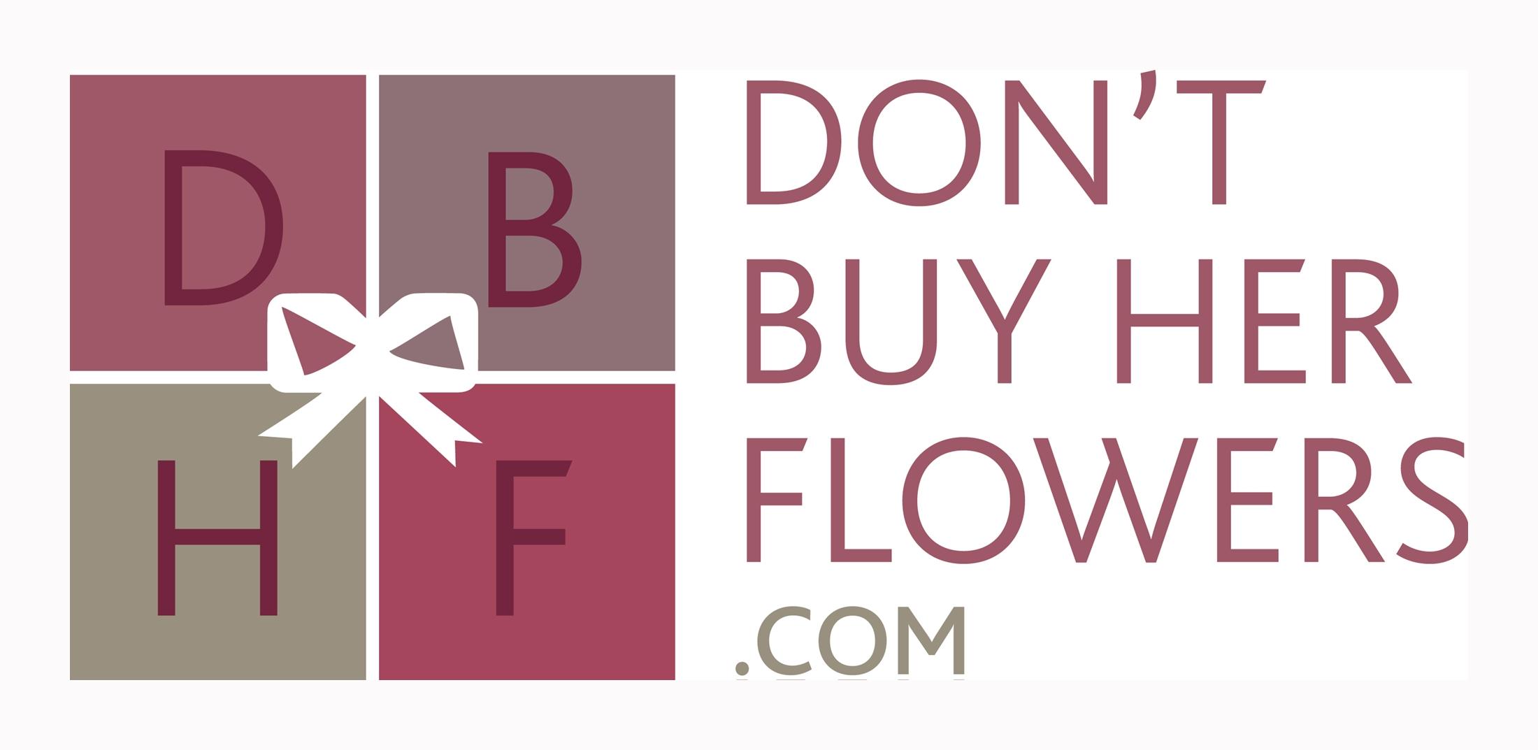Don't buy her flowers logo