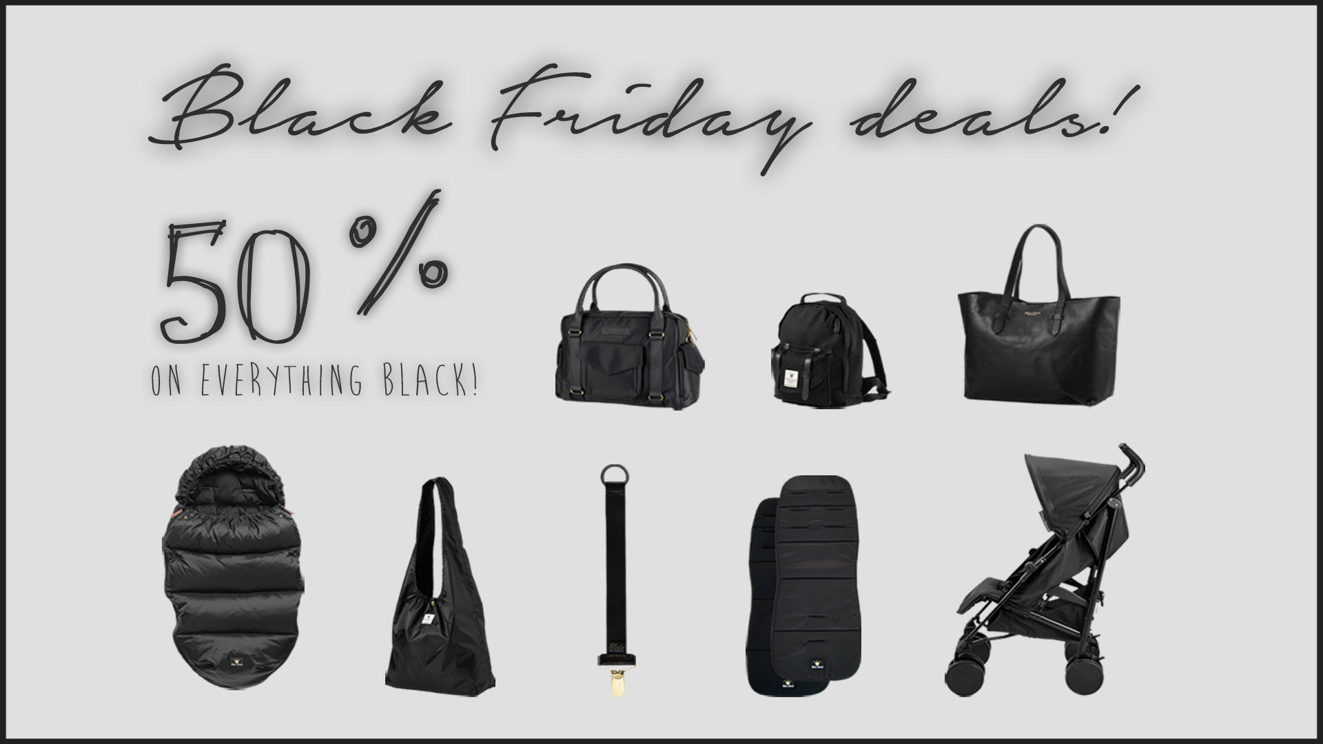 Elodie Details   48hour deal from midnight tonight. 50% off all Black items in their range.