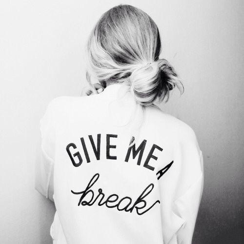 Give me a break comber jacket slogan