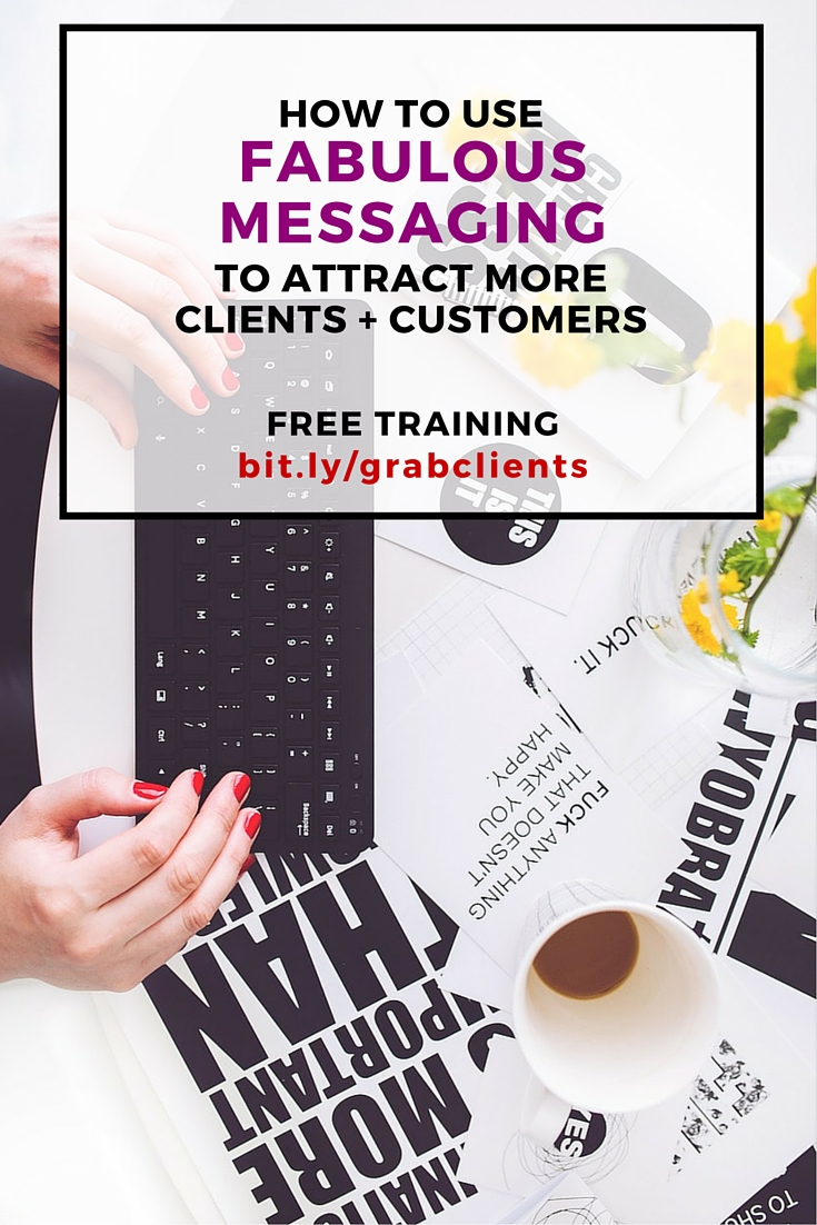 How to Use Fabulous Messaging to Attract More Customers - on the Adventure Knocks Blog adventureknocks.com/blog by Allison Horner, Business Success Coach