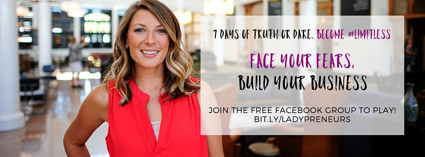 let envy be your guide - the limitless entrepreneur truth or dare challenge - face your fears, build your business! bit.ly/ladyventures #limitless #business