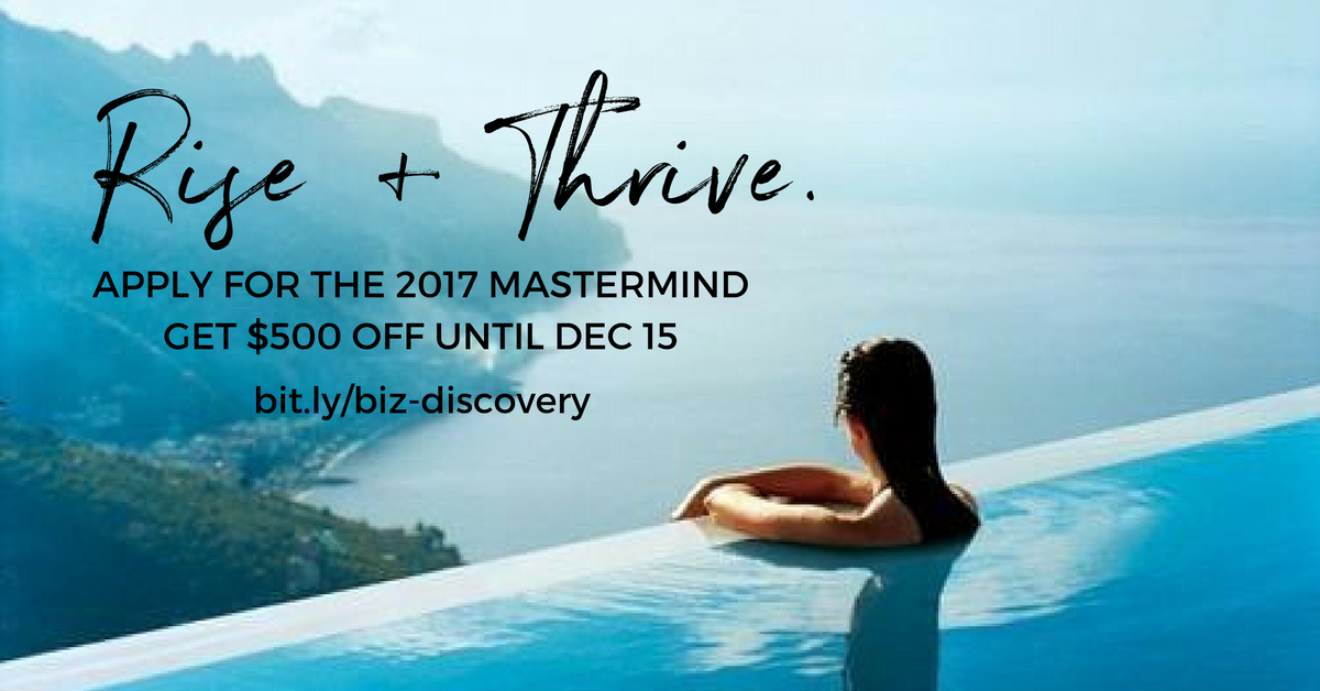 Rise + Thrive Mastermind - For purpose-driven entrepreneurs who want to expand their income and impact while LOVING your life! bit.ly/rise-thrive-mastermind