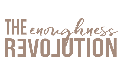 Listen to my interview on the Enoughness Revolution Podcast!