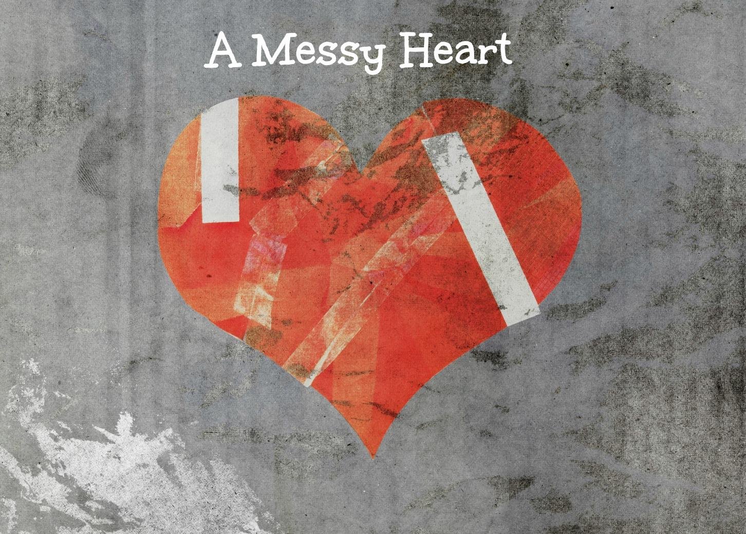 A Messy Heart.jpg