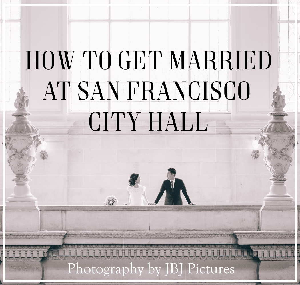 How to Get Married at San Francisco City Hall