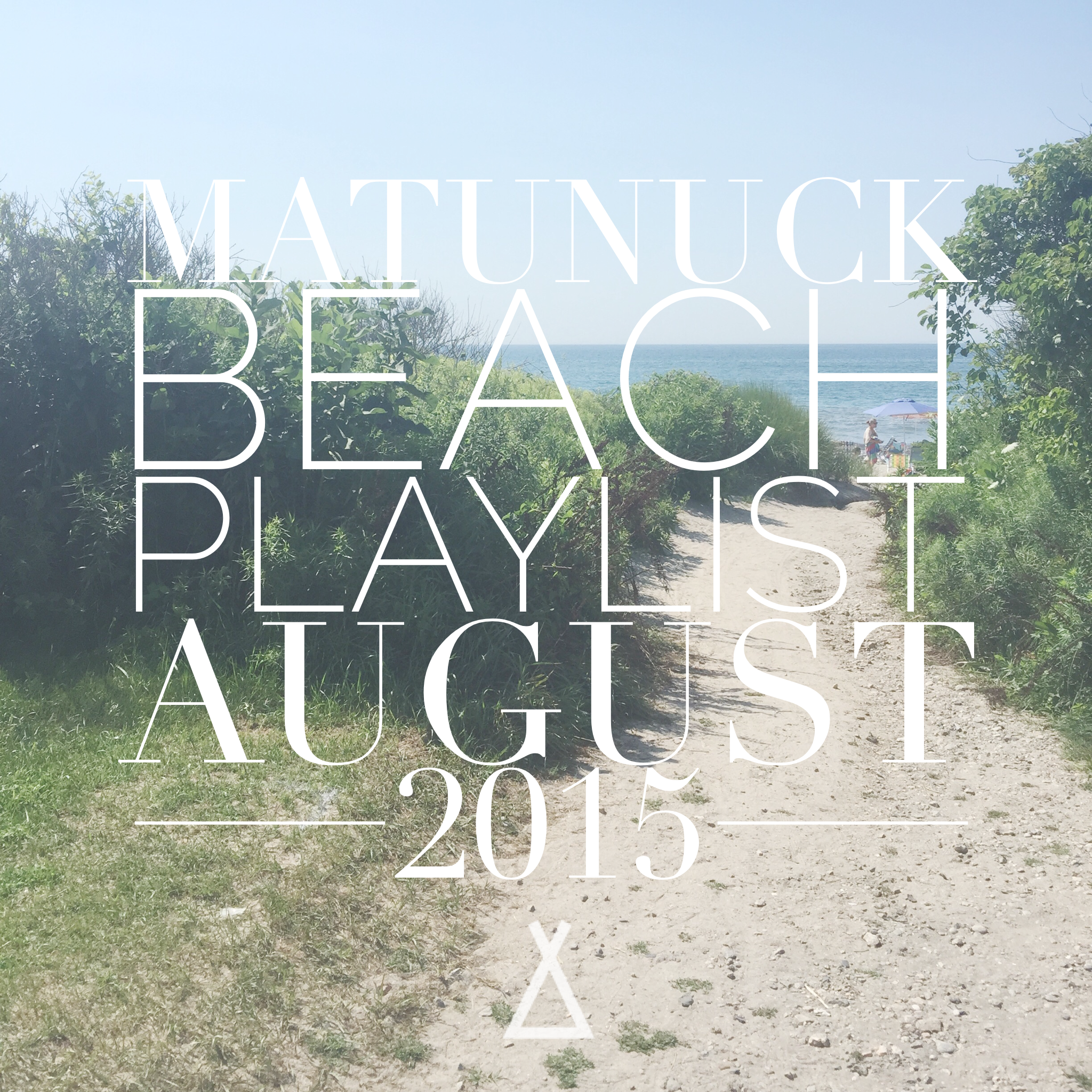 Matunuck beach playlist.png