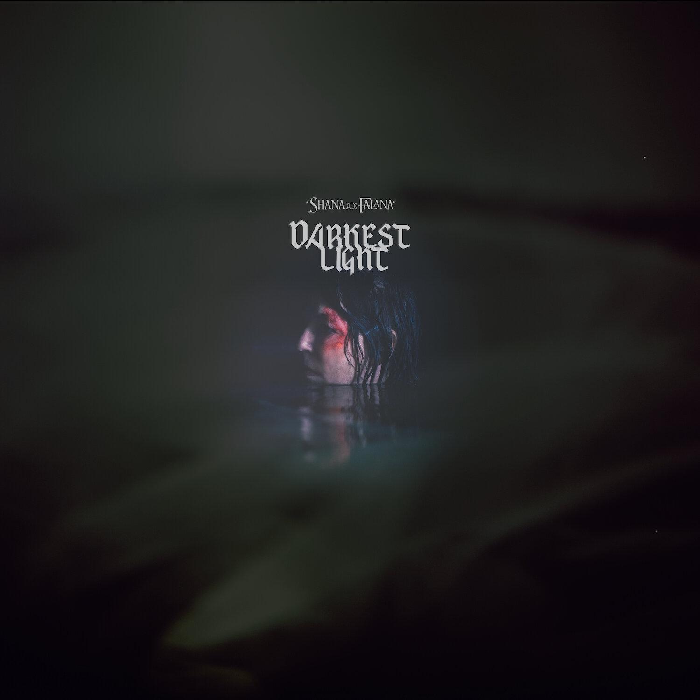 ShanaFalana-DarkestLight-DigitalCover-Web (1).jpg