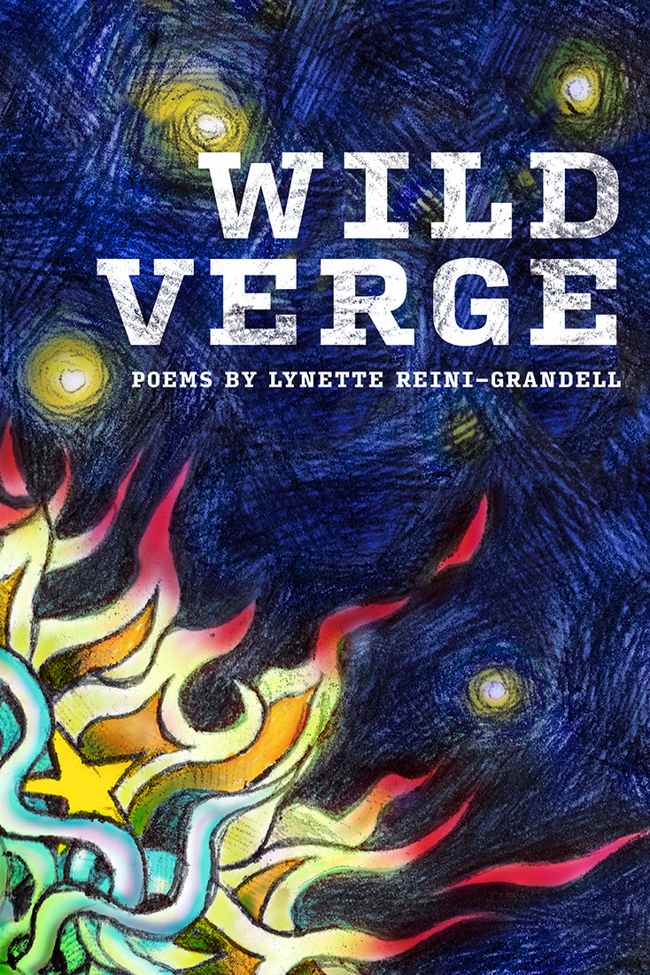 "Wild Verge is published by  Holy Cow! Press.   The poems in Reini-Grandell's second collection time travel her world, taking us on wild, unpredictable journeys to her childhood, into the minds of bears, horses and reindeer, seeing her marriage from her partner's viewpoint, with visitations to the Witch Tree, and her Finnish ancestors. All in all, a celebration of the writer's daunting ability to recreate the universe on her own terms.  Praise for  Wild Verge :  ""This graceful collection of meditations on love, grain and stone, fur and breath, emptiness and cures, and the earthy underground offers many entries. Something holy happens in these passages. There's a vintage light here; float, swim, feel the gravity, and let yourself be pulled into its beautiful paths.""--Sun Yung Shin, author of  Unbearable Splendor   ""This is a book of sheer resurrection where the poems demand a union between their creator and her new presence in the world. The voice here announces that poetry is a physical activity that will break all barriers toward a complete transformation of the self. Nothing is held back in these powerful poems that emerge from the life giving forces of the imagination.""--Ray Gonzalez, author of  Beautiful Wall   ""The title poem is an announcement― Wild Verge  is the truth of the book―this poet honors wildness, sees boldly, risks, and considers the universe and all that's in it her subject. In 'Primitive Tools' she writes: 'I am tracking what is missing…' and we believe her. In this collection we come into relationship with how this poet sees personal heritage and history, we are given intensely focused visions of childhood, we watch her wrestle with bold, loving choices in her adult years, read her compelling poems that cut to the heart of political and moral matters in ways unexpected and moving, and we are convinced by the words in her poem, ""Old Man Bear Song"": 'I say these things that you might see them, /I love these things that you might love them.' I'm so glad there's this new collection by Lynette Reini-Grandell. She does the poet's job: sees the world in her own intense, vivid ways, makes her language fresh and surprising, and we do not want to stop reading. Take your own wild verge and get this book.""--Deborah Keenan, author of ten collections of poetry and a book of writing ideas,  from tiger to prayer   ""This woman's poems sing with wonder and delight. I do not know what to call her. Shaman? Singer? Survivor? Lover? Priest? Lover of language and rhythm and art and music and horses and a transgender partner for sure. A benediction for sure.""--Jim Lenfestey, author of  A Marriage Book: 50 Year of Poems from a Marriage"