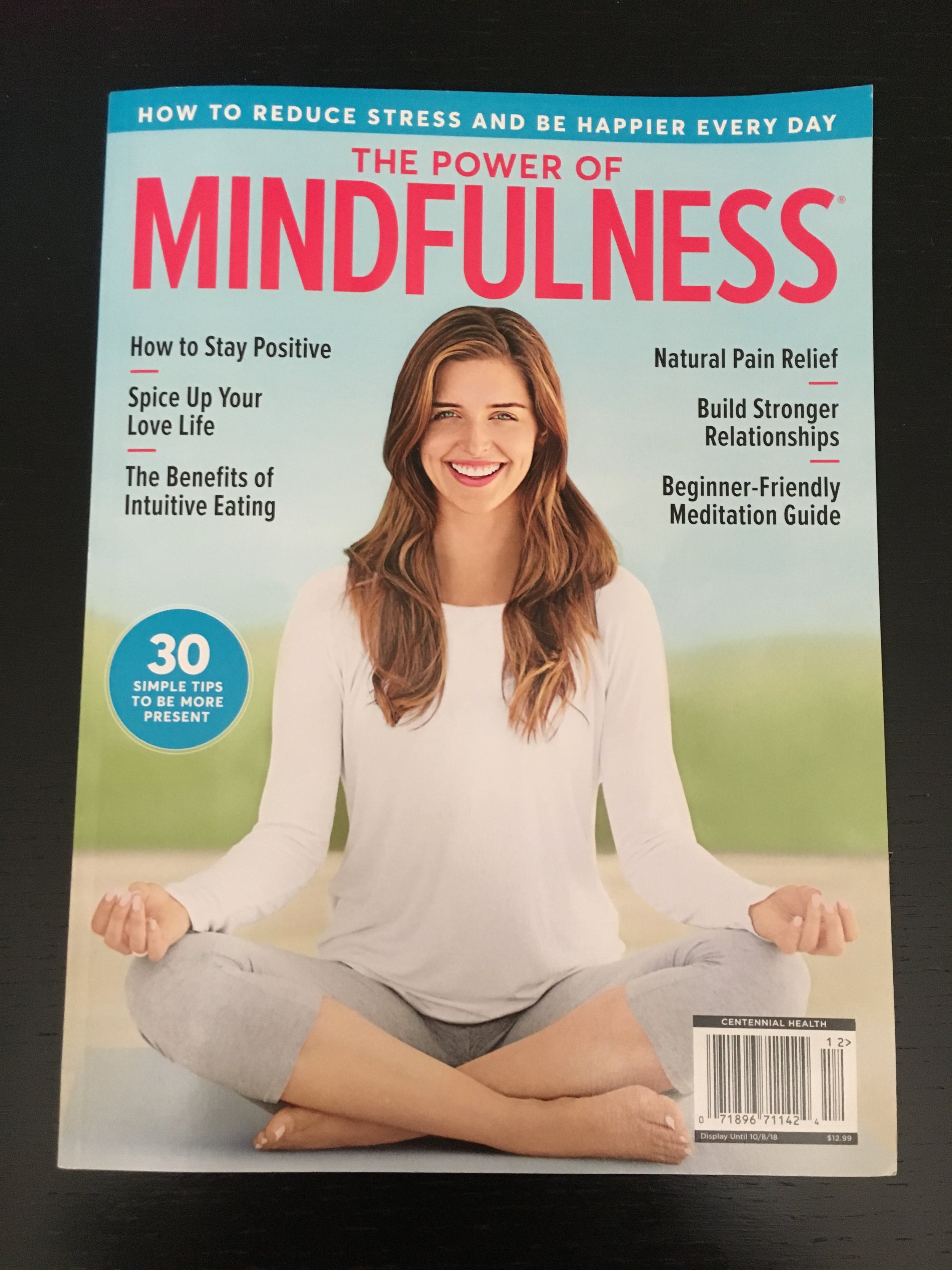 THE POWER OF MINDFULNESS MAGAZINE ARTICLE - Published October 2018