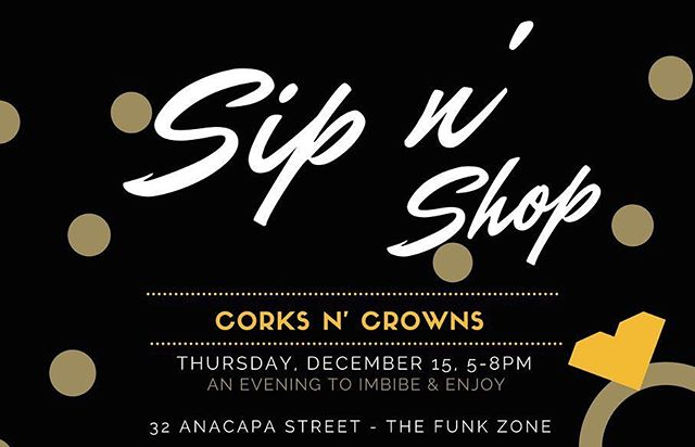 It's that time of year again @corksncrowns annual #sipnshop holiday #popup with @isabellagourmet @mothersunandthecaptain @sugarcatstudio @pacificpickleworks and @doddsandboshae it promises to be another fun evening of 🍾🎄💃🏻🙌🏻🎁 #santabarbara #funkzone