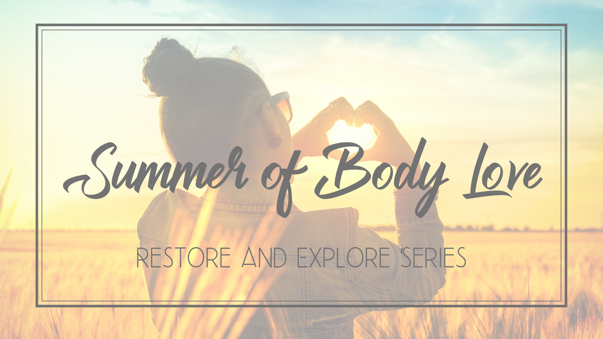 Summer of Body Love Final Graphic.png