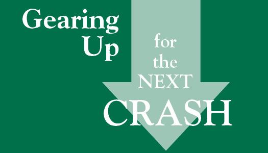 Gearing-Up-for-Next-Crash.jpg