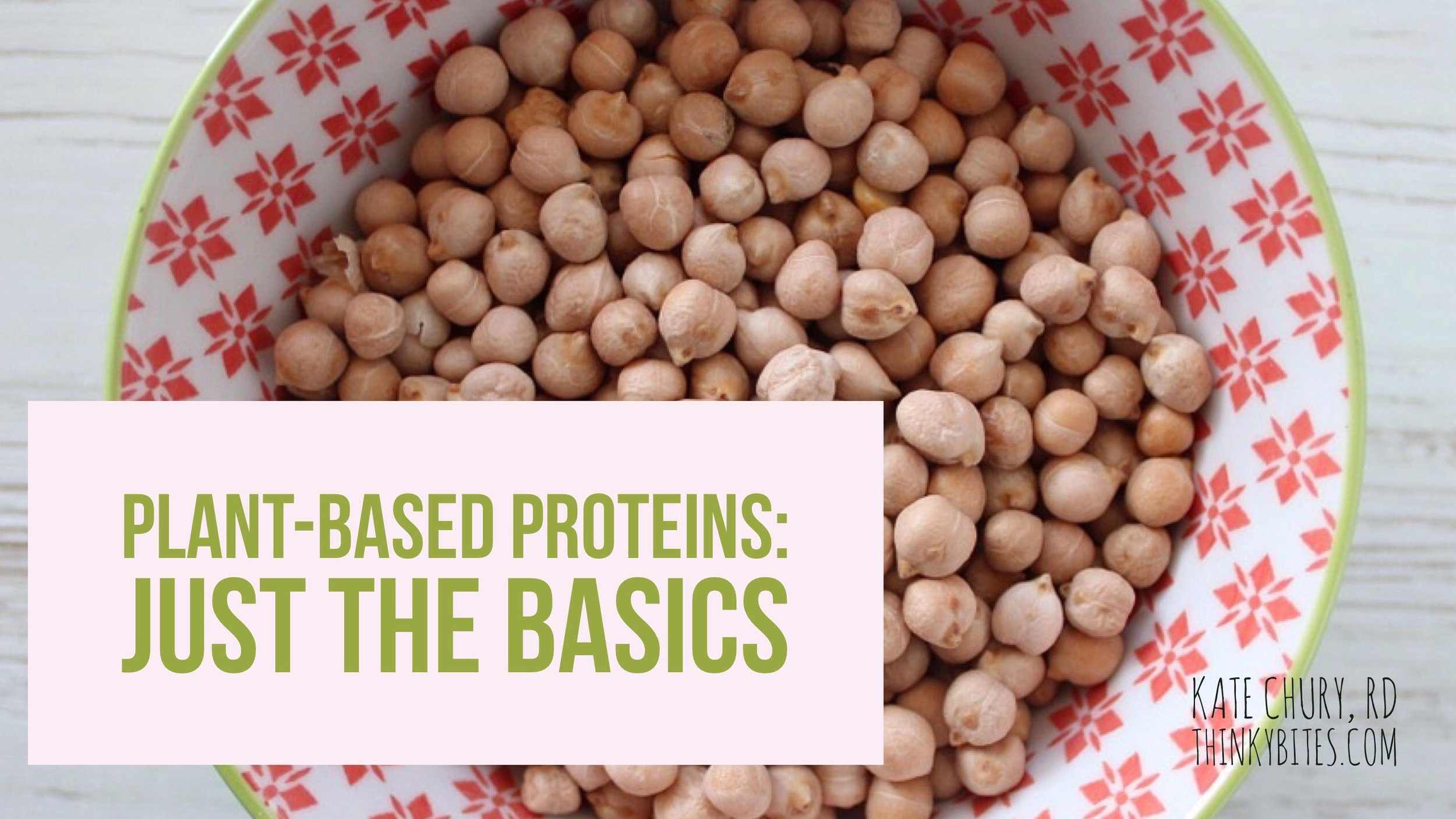 Plant-Based Proteins: Just the Basics