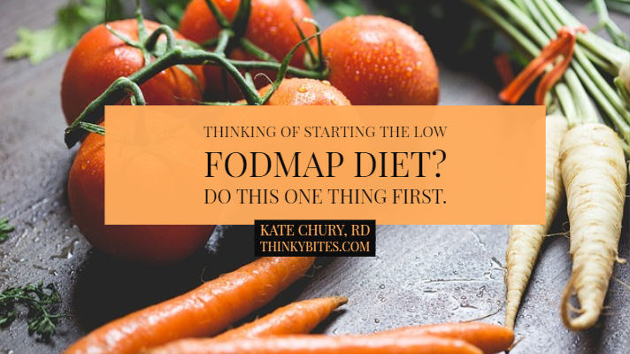 Thinking of starting the Low FODMAP Diet? Do this one thing first.